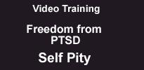 ptsd and Self Pity